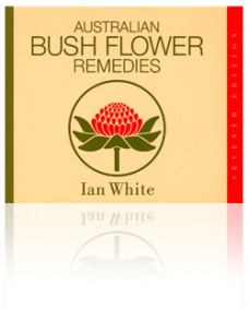 Australian Bush Flower Remedies. Ian White