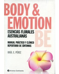 Body & Emotions Esencias florales australianas / Raúl E. Pérez